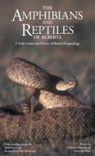 Amphibians and Reptiles of Alberta