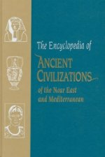 Encyclopedia of Ancient Civilizations of the Near East and Mediterranean