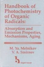 Handbook of Photochemistry of Organic Radicals