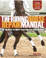 Riding Horse Repair Manual