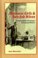 Business Girls and Two-Job Wives