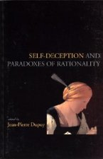 Self-Deception and the Paradoxes of Rationality