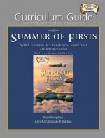 Curriculum Guide for Summer of Firsts