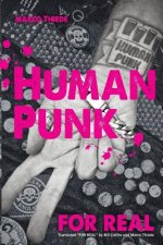 Human Punk for Real (an Autobiography)