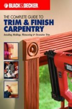 Complete Guide to Trim and Finish Carpentry