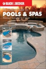 Black & Decker the Complete Guide to Maintaining Your Pool and Spa