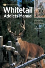 Complete Hunter Whitetail Addicts Manual