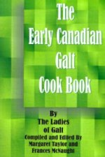 Early Canadian Galt Cook Book