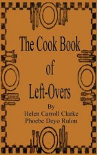 Cook Book of Left-Overs
