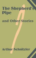 Shepherd's Pipe and Other Stories