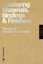 Mastering Materials, Bindings, and Finishes