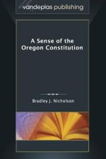 Sense of the Oregon Constitution