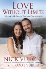 LOVE WITHOUT LIMITS A REMARKABLE STORY O