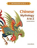 Chinese Mythology A to Z