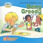Help Me Be Good Book about Being Greedy
