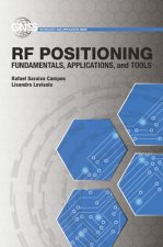 RF Positioning: Fundamentals, Applications, and Tools
