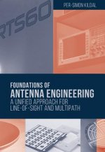 Foundations of Antenna Engineering: A Unified Approach for Line-of-Sight and Multipath
