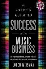 Artist's Guide to Success in the Music Business