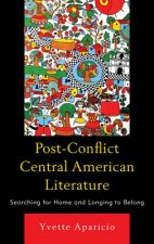Post-Conflict Central American Literature