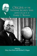 Origins of the National Security State & the Legacy of Harry S Truman