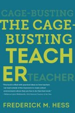 Cage-Busting Teacher
