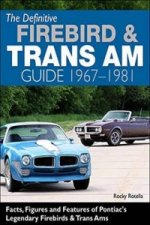 Definitive Firebird and Trans am Guide 1967-1981