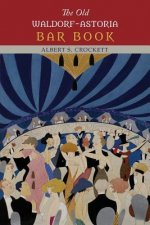 Old Waldorf-Astoria Bar Book