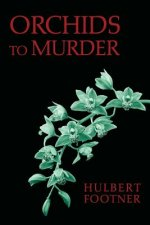 Orchids to Murder (an Amos Lee Mappin Mystery)