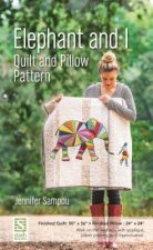 Elephant and I - Quilt and Pillow Pattern