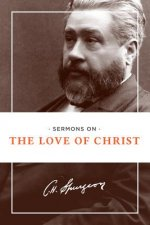 Sermons on the Love of Christ