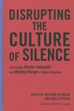 Disrupting the Culture of Silence
