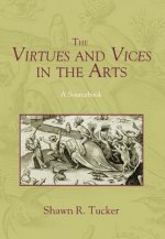 Virtues and Vices in the Arts