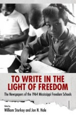 To Write in the Light of Freedom