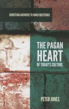 PAGAN HEART OF TODAYS CULTURE