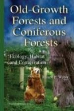 Old-Growth Forests and Coniferous Forests