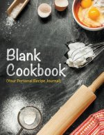 Blank Cookbook (Your Personal Recipe Journal)