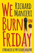 We Burn on Friday