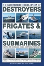 Illustrated Encyclopedia of Destroyers, Frigates & Submarines
