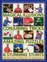 Magical Illusions, Conjuring Tricks, Amazing Puzzles & Stunning Stunts