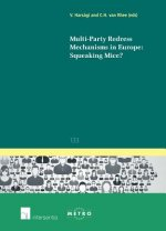 Multi-Party Redress Mechanisms in Europe: Squeaking Mice?