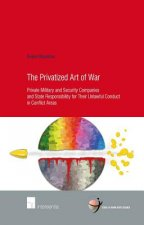 Privatized Art of War