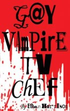 Gay Vampire TV Chef