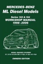 Mercedes-Benz ML Diesel Models Series 163 & 164 Workshop Manual 1998-2006