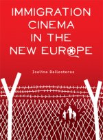 Immigration Cinema in the New Europe