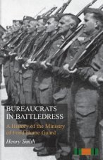 Bureaucrats in Battledress