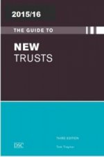 Guide to New Trusts