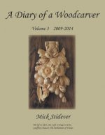Diary of a Woodcarver