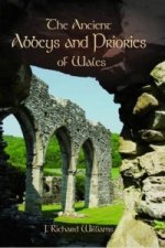 Ancient Abbeys and Priories of Wales