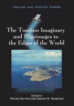Tourism Imaginary and Pilgrimages to the Edges of the World