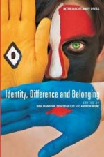 Identity, Difference and Belonging
